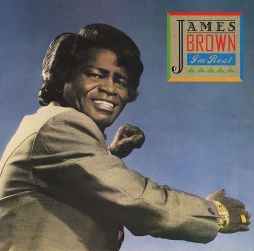 James Brown I'm Real