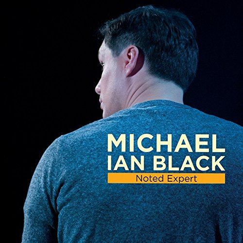Michael Ian Black Noted Expert Explicit Version