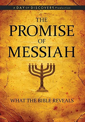 Day Of Discovery The Promise Of Messiah What The Bible Reveals