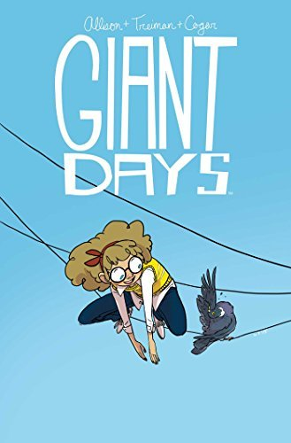 John Allison Giant Days Volume 3