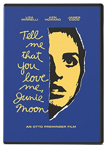 Tell Me That You Love Me Junie Moon Minnelli Howard DVD Pg