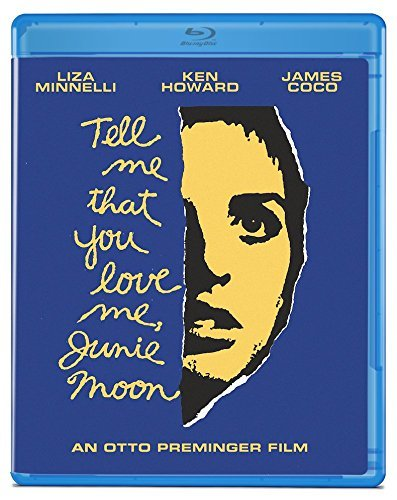 Tell Me That You Love Me Junie Moon Minnelli Howard Blu Ray Pg
