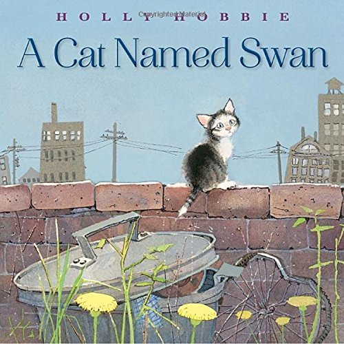 Holly Hobbie A Cat Named Swan