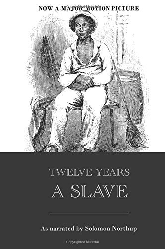 Solomon Northup Twelve Years A Slave