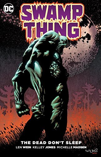 Len Wein Swamp Thing The Dead Don't Sleep