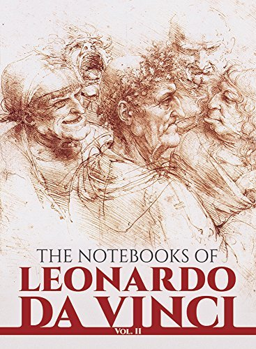 Leonardo Da Vinci The Notebooks Of Leonardo Da Vinci Vol. Ii