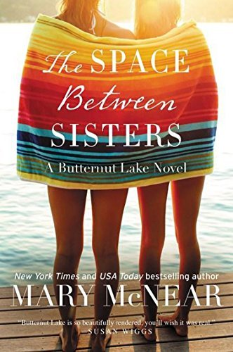 Mary Mcnear The Space Between Sisters