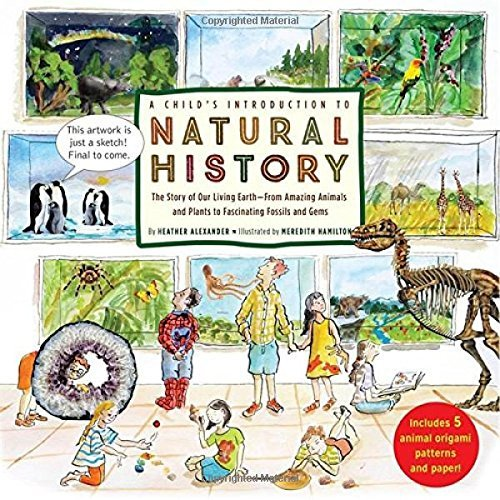 Heather Alexander A Child's Introduction To Natural History The Story Of Our Living Earthfrom Amazing Animals