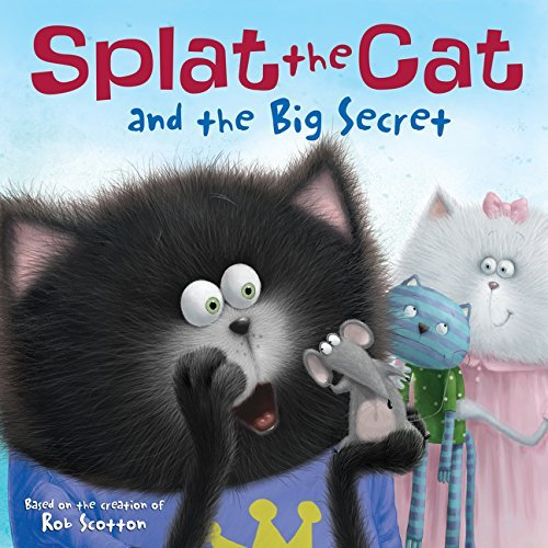 Rob Scotton Splat The Cat And The Big Secret
