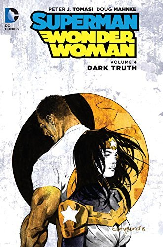 Peter J. Tomasi Superman Wonder Woman Volume 4 Dark Truth