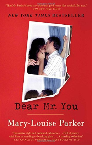 Mary Louise Parker Dear Mr. You