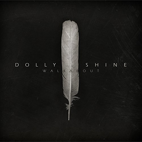 Dolly Shine Walkabout