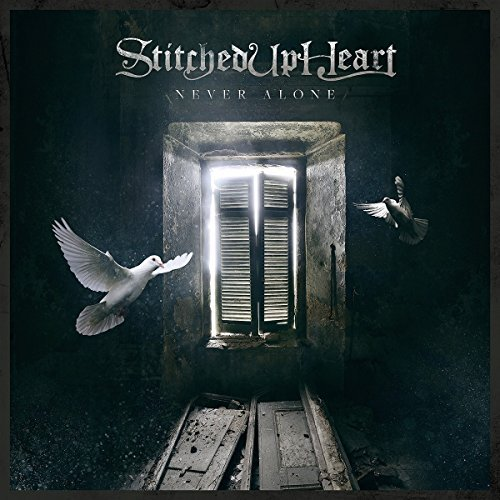 Stitched Up Heart Never Alone