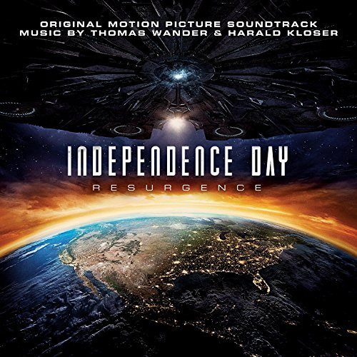 Independence Day Resurgence Soundtrack Music By Thomas Wander & Harald Kloser