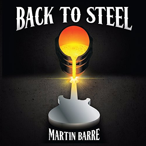 Martin Barre Back To Steel