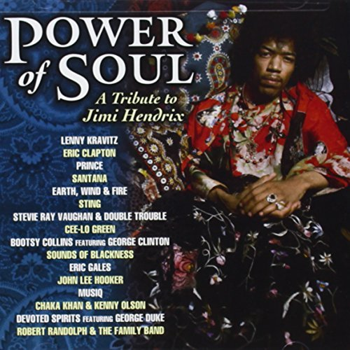 Power Of Soul A Tribute To Ji Power Of Soul A Tribute To Ji T T Jimi Hendrix