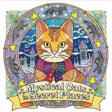 Honoel A. Ibardolaza Mystical Cats In Secret Places A Cat Lover's Coloring Book