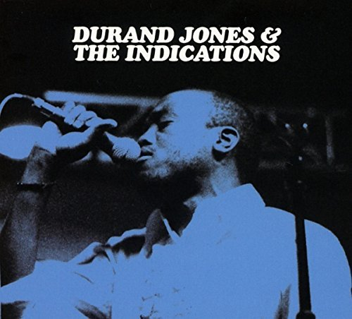 Durand & The Indications Jones Durand Jones & The Indications