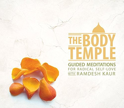 Ramdesh Kaur Body Temple Guided Meditation
