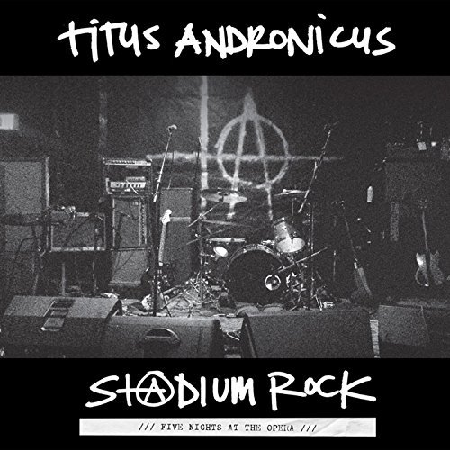 Titus Andronicus S+ Dium Rock Five Nights At The Opera