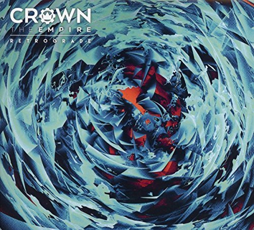 Crown The Empire Retrograde