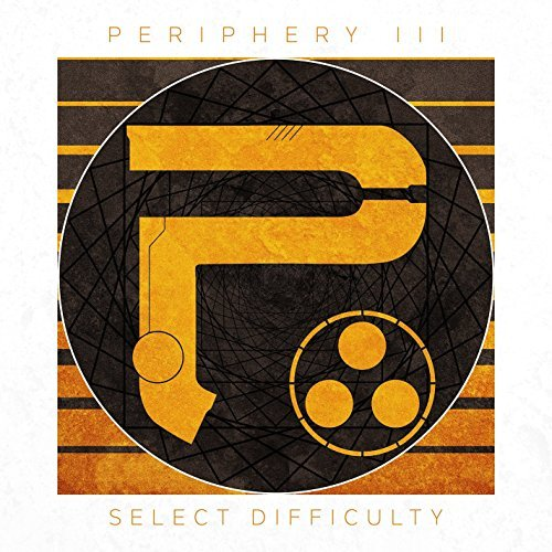 Periphery Periphery Iii Select Difficul Explicit