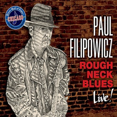 Paul Filipowicz Roughneck Blues (live)