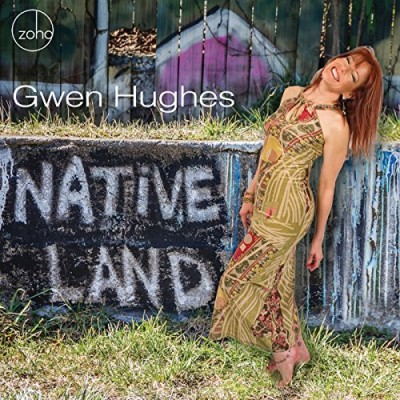Gwen Hughes Native Land
