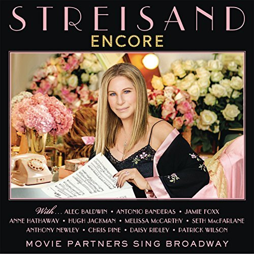 Barbra Streisand Encore Movie Partners Sing Broadway