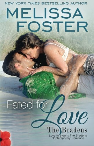 Melissa Foster Fated For Love (the Bradens At Trusty) Wes Braden