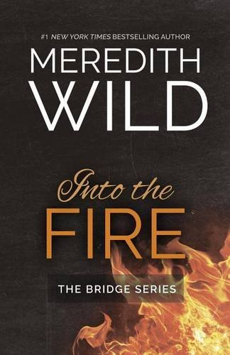 Meredith Wild Into The Fire