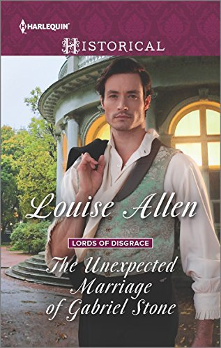 Louise Allen The Unexpected Marriage Of Gabriel Stone