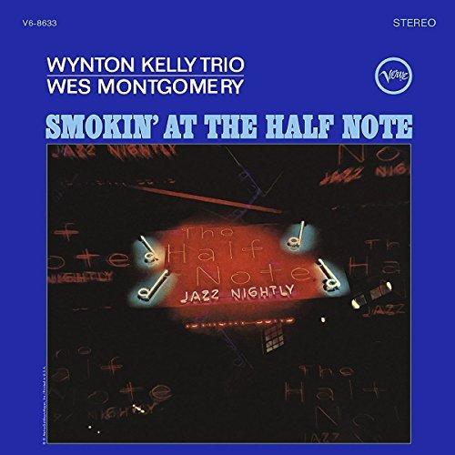 Wes Montgomery Wynton Kelly Trio Smokin At The Half Note 180 Gram Vinyl