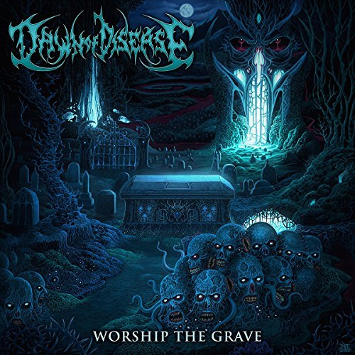 Dawn Of Disease Worship The Grave