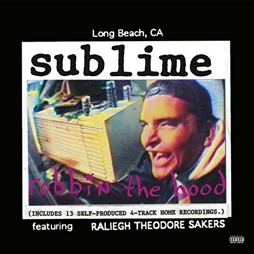 Sublime Robbin' The Hood Newly Remastered 180g 2 Lp Gatefold