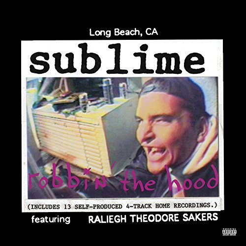 Sublime Robbin' The Hood Newly Remastered 180g 2 Lp Gatefold With Removable 3d Lenticular Cover Art