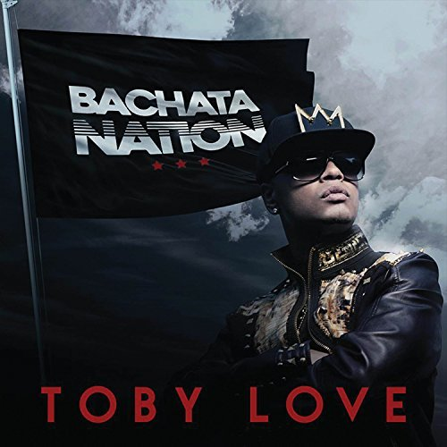 Toby Love Bachata Nation