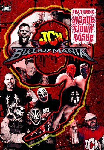 Juggalo Championship Wrestling Bloodymania 9 Explicit Version