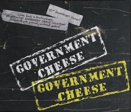 Government Cheese Government Cheese 1985 1995