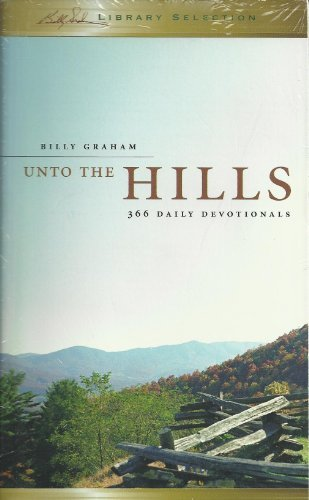 Billy Graham Unto The Hills 366 Daily Devotional