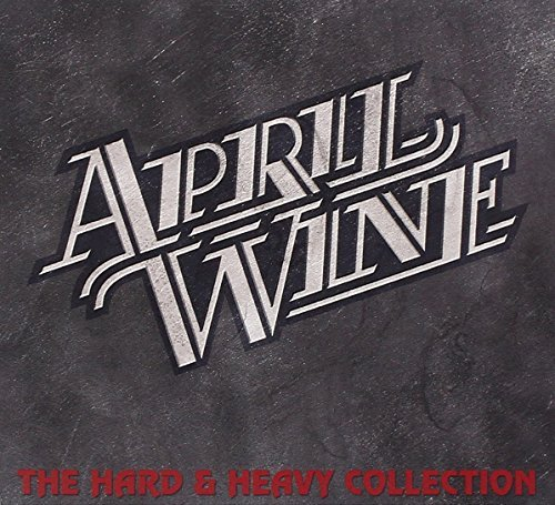 April Wine Hard & Heavy Collection