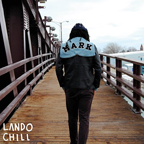 Lando Chill For Mark Your Son