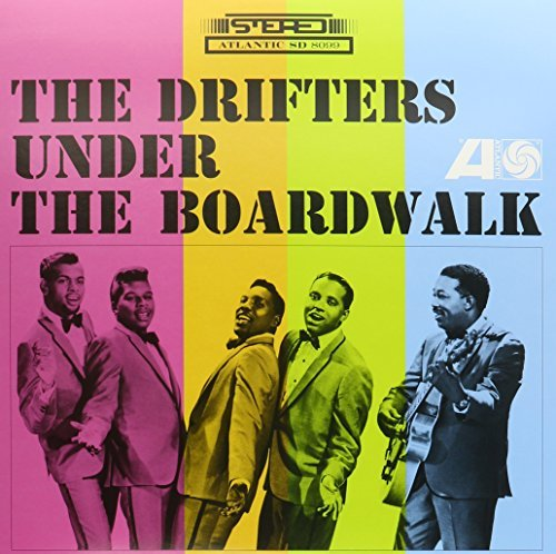 Drifters Under The Boardwalk