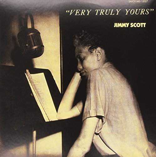 Jimmy Scott Very Truly Yours Very Truly Yours