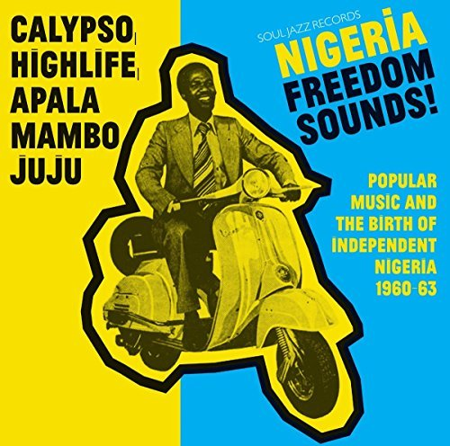 Soul Jazz Records Presents Nigeria Freedom Sounds