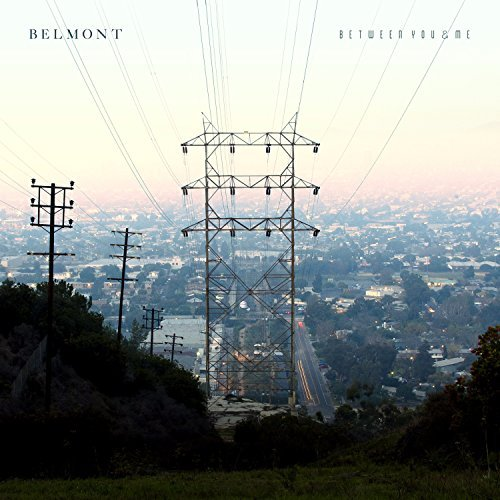 Belmont Between You & Me