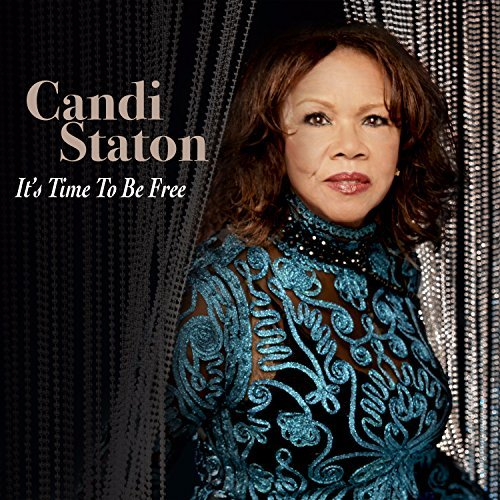 Candi Staton It's Time To Be Free