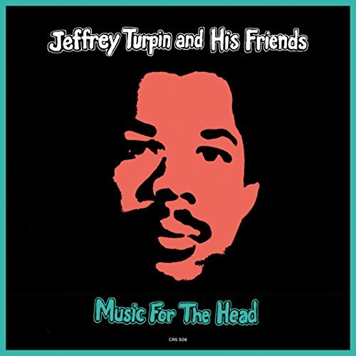 Jeffrey Turpin Music For The Heads