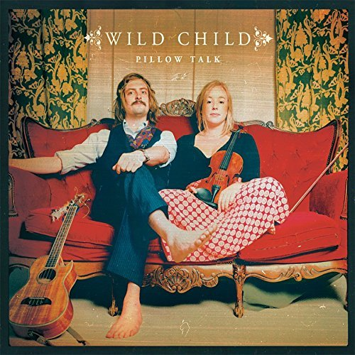 Wild Child Pillow Talk