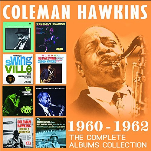 Coleman Hawkins Complete Albums Collection 1960 1962